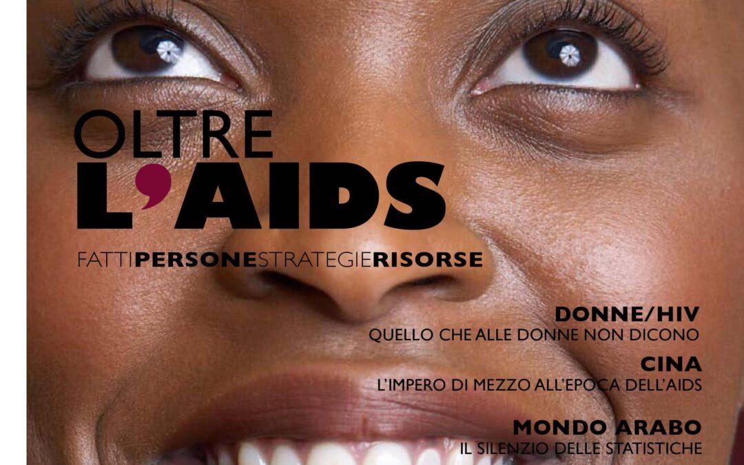 Oltre l'Aids. Fatti, persone, strategie, risorse