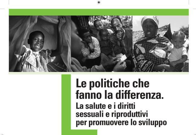 Le politiche che fanno la differenza: la salute e i diritti sessuali e riproduttivi per promuovere lo sviluppo (2008)