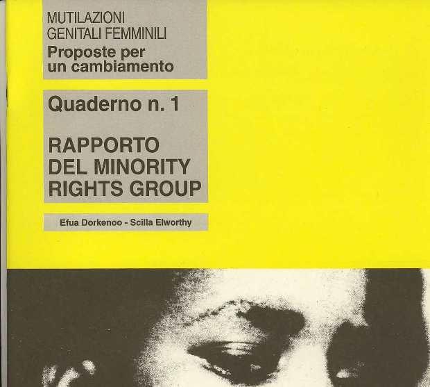 Mutilazioni genitali femminili: proposte per un cambiamento. Quaderno n. 1: Rapporto del Minority Rights Group