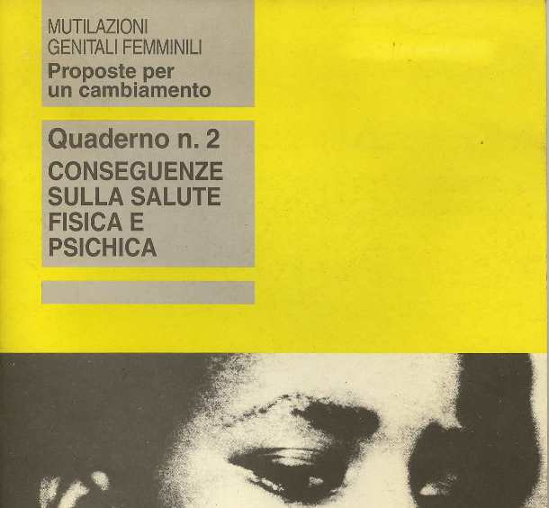 Mutilazioni genitali femminili: proposte per un cambiamento. Quaderno n. 2: Conseguenze sulla salute fisica e psichica