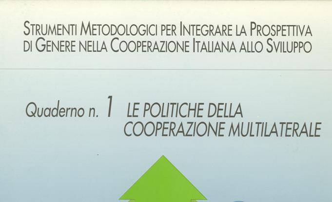Le politiche della cooperazione multilaterale. Quaderno n. 1
