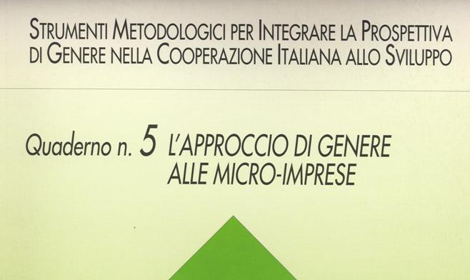 L'approccio di genere alle microimprese. Quaderno n. 5