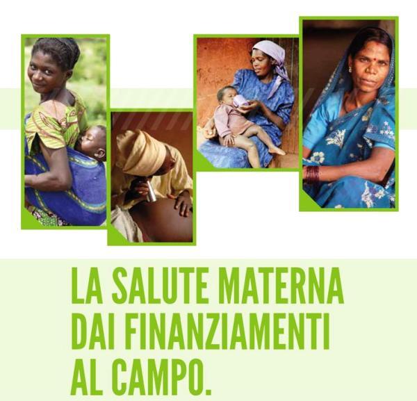 La salute materna dai finanziamenti al campo. Le politiche che fanno la differenza
