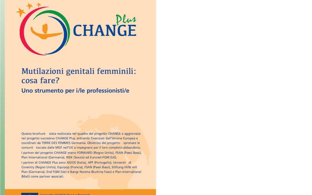 CHANGE Plus. Mutilazioni genitali femminili: cosa fare? Uno strumento per i/le professionisti/e