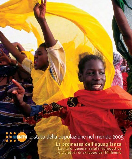 Investire nell'empowerment delle donne e dei giovani: il messaggio del Rapporto UNFPA 2005