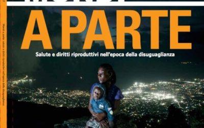 """Rapporto UNFPA – Lo stato della popolazione nel mondo 2017. """"Mondi a parte. Salute e diritti riproduttivi nell'epoca della disuguaglianza"""""""