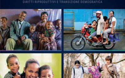 """""""Il potere della scelta. Diritti riproduttivi e transizione demografica"""".  È online l'edizione italiana del Rapporto  UNFPA"""