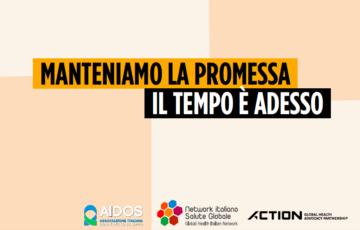 """""""Manteniamo la promessa, il tempo è adesso"""".  Il nuovo Policy paper del Network Italiano Salute Globale"""