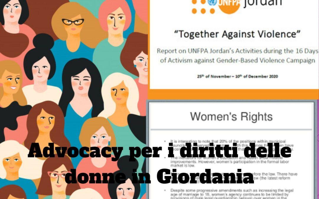 GIORDANIA – Rafforzare le capacità della società civile giordana di fare advocacy per i diritti delle donne e prevenire la violenza di genere
