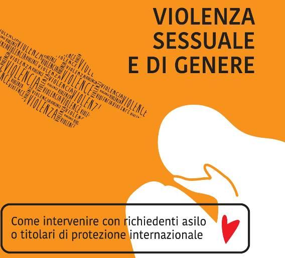 Violenza sessuale e di genere. Come intervenire con richiedenti asilo o titolari di protezione internazionale