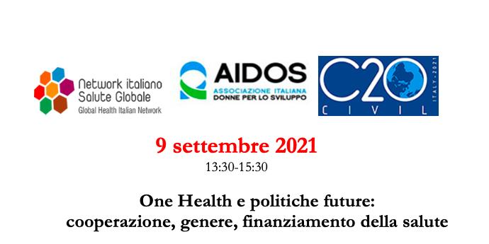 Webinar: One Health e politiche future: cooperazione, genere, finanziamento della salute